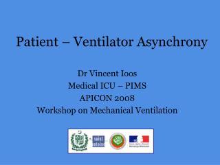 Patient – Ventilator Asynchrony
