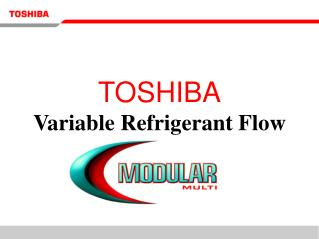 TOSHIBA Variable Refrigerant Flow