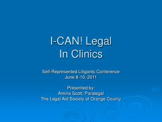 I-CAN! Legal In Clinics
