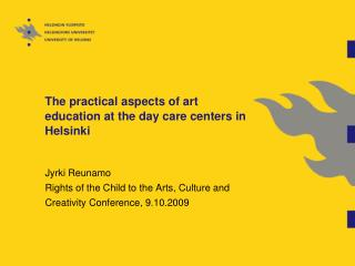 The practical aspects of art education at the day care centers in Helsinki