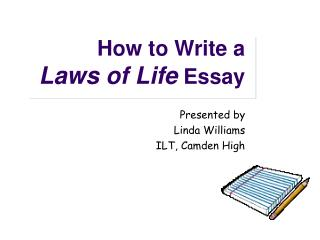 How to Write a  Laws of Life Essay