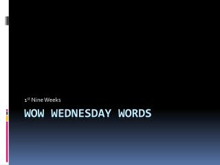 WOW Wednesday Words