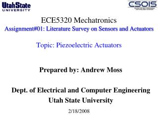 ECE5320 Mechatronics Assignment#01: Literature Survey on Sensors and Actuators Topic: Piezoelectric Actuators