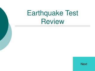 Earthquake Test Review