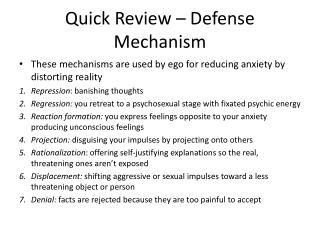 Quick Review – Defense Mechanism