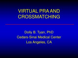 VIRTUAL PRA AND CROSSMATCHING