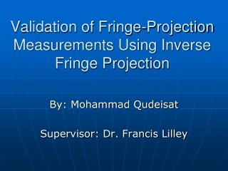 Validation of Fringe-Projection Measurements Using Inverse Fringe Projection