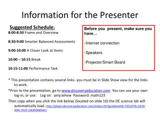 Information for the Presenter