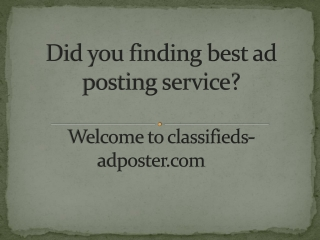 Are you finding ad posting service?