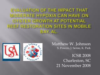 Evaluation of the impact that moderate hypoxia can have on oyster growth at potential reef restoration sites in Mobile B
