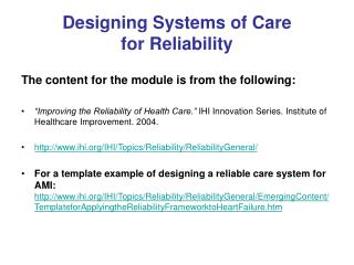 Designing Systems of Care  for Reliability