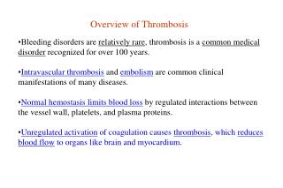 Overview of Thrombosis