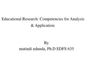 Educational Research: Competencies for Analysis & Application :