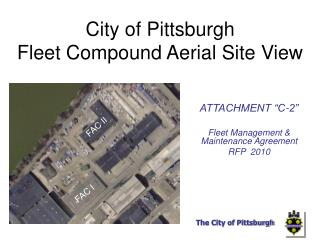 City of Pittsburgh  	 Fleet Compound Aerial Site View