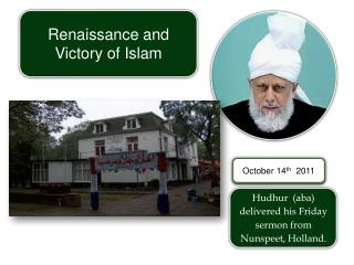 Hudhur (aba) delivered his Friday sermon from Nunspeet , Holland.