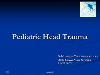 Pediatric Head Trauma