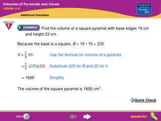Find the volume of a square pyramid with base edges 15 cm and height 22 cm.