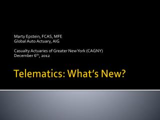 Telematics: What's New?