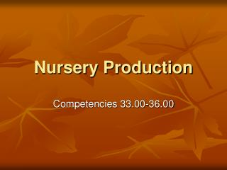 Nursery Production