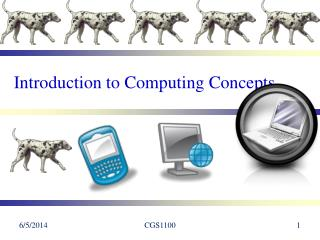 Introduction to Computing Concepts