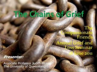 The Chains of Grief
