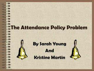 The Attendance Policy Problem