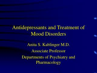 Antidepressants and Treatment of Mood Disorders