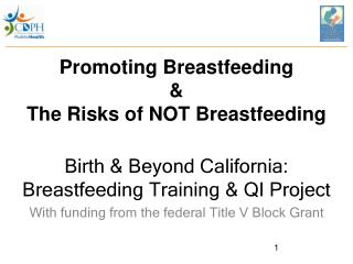 Promoting Breastfeeding & The Risks of NOT Breastfeeding