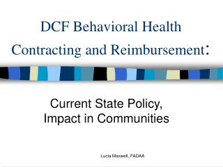 DCF Behavioral Health Contracting and Reimbursement:
