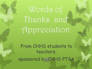 Words of Thanks  and Appreciation