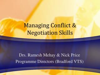 Managing Conflict  Negotiation Skills