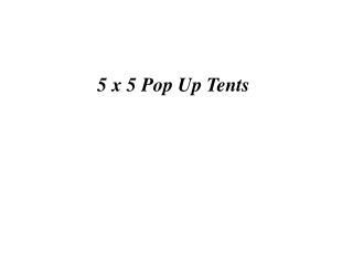 5x5 pop up tents