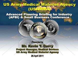 US Army Medical Materiel Agency (USAMMA )