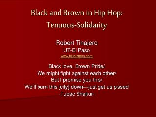 Black and Brown in Hip Hop: Tenuous-Solidarity