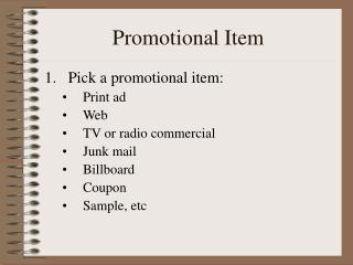 Promotional Item