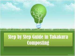 Step  by  S tep G uide in  Takakura Composting