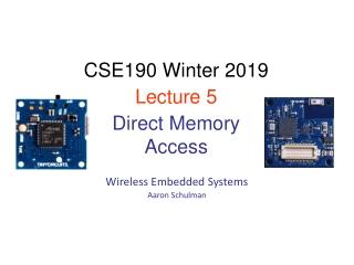 Wireless Embedded Systems Aaron Schulman