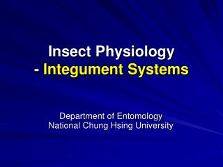 Insect Physiology -  Integument Systems