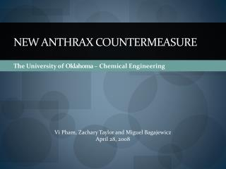 New Anthrax CounterMeasure