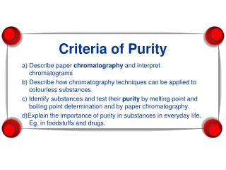 Criteria of Purity