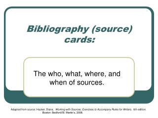 Bibliography (source) cards: