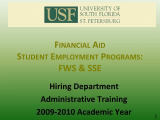 Financial Aid  Student Employment Programs: FWS & SSE
