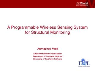A Programmable Wireless Sensing System for Structural Monitoring