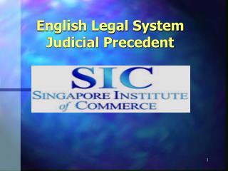 English Legal System Judicial Precedent