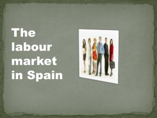 De arbeidsmarkt in Spanje