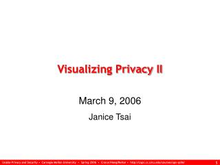 Visualizing Privacy II