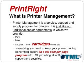 PrintRight  What is Printer Management?