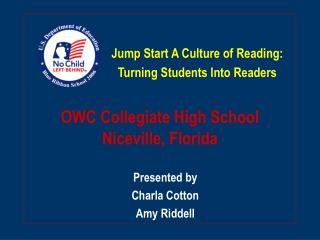 OWC Collegiate High School Niceville, Florida