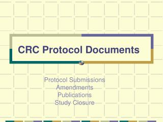 CRC Protocol Documents