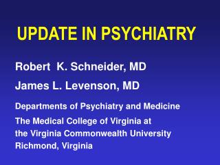 UPDATE IN PSYCHIATRY